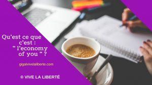 c_est_quoi_l_economy_of_you_?