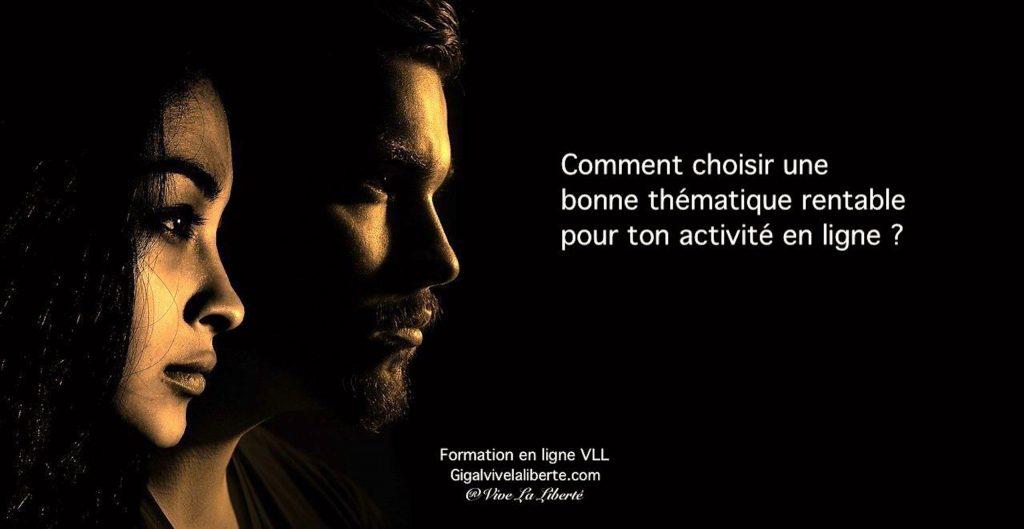 comment_choisir_une_bonne_thématique_rentable_pour_creer_ton_activite_en_ligne